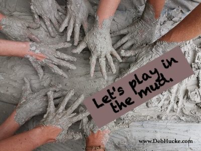 Let's Play in the Mud